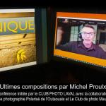 Ultimes compositions par Michel Proulx